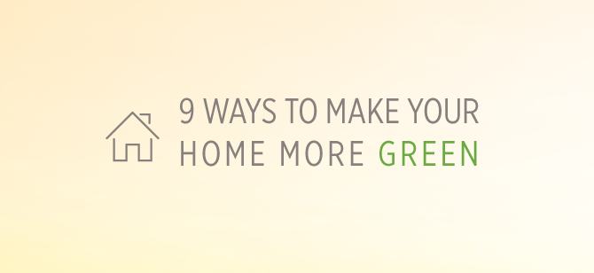 9 Ways To Make Your Home Greener Usgbc Li